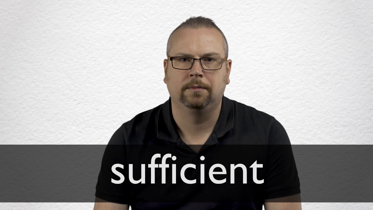 How to pronounce SUFFICIENT in British English