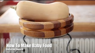 How To Make Butternut Squash Puree Baby Food