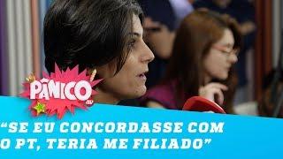 Manuela d'Ávila: 'Se eu concordasse com o PT, teria me filiado ao PT'