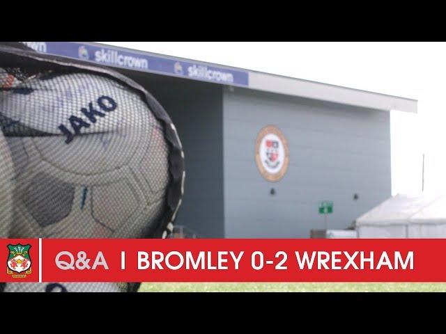 Q&A | Bromley 0 Wrexham AFC 2