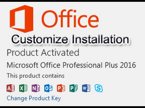 How to customize office 2013 or 2016 installation