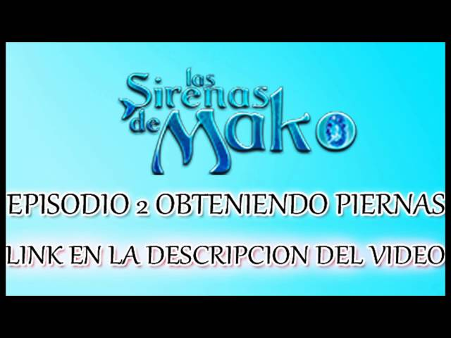 Las Sirenas de Mako Episodio 2 Obteniendo Piernas CASTELLANO LINK EN LA DESCRIPCIÓN DEL VIDEO Travel Video