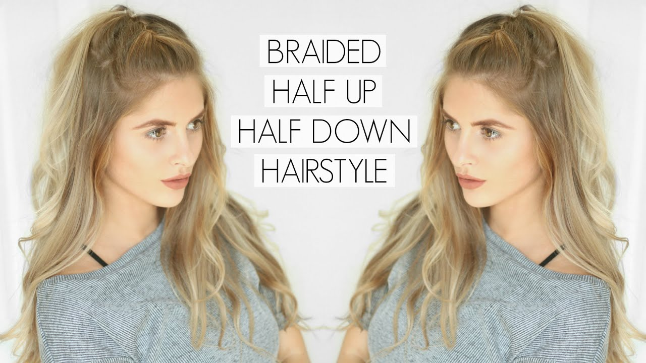 Braided Half Up Half Down Hairstyle | Fashion Influx - YouTube