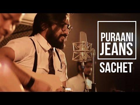 Purani Jeans Aur Guitar   Acoustic Version   Sachet Tandon  