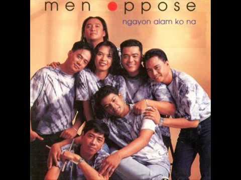 Men Oppose - Pagkat Mahal Kita