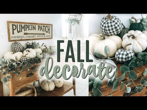 FALL DECORATE WITH ME 2019 || Farmhouse Decorating Ideas for Fall