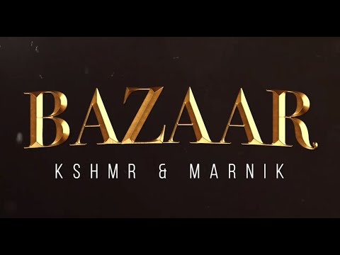 KSHMR & Marnik - Bazaar (Extended Mix) Free Download