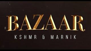 KSHMR & Marnik - Bazaar Extended Mix Free Download
