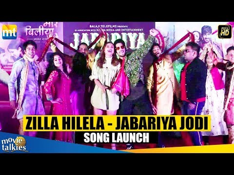 Zilla Hilela - Jabariya Jodi Song Launch | Sidharth Malhotra, Parineeti Chopra  & Elli AvrRam Mp3