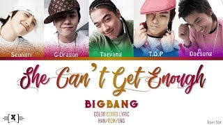 Bigbang - She can't get enough