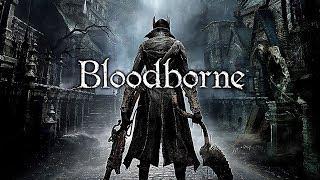 Bloodborne: Full Playthrough Part 2