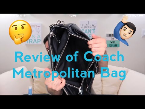 9a4d88ec44 Men's Coach Metropolitan CG Bag Unboxing & Review - YouTube