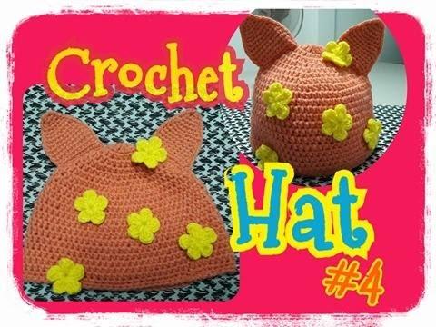 Crochet Hat Tutorial/Hat/baby hats:ถักหมวกไหมพรม ง่ายๆ #4 หมวกหูแมว/ หมวกดอกไม้