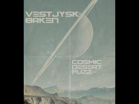 Vestjysk Ørken - Cosmic Desert Fuzz (Full Album 2018)