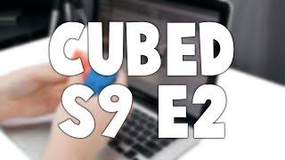 Cubed Season 9 Episode 2! - October 2017