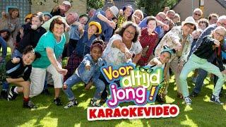 Kinderen voor Kinderen - Voor altijd jong! (Karaokevideo)