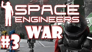 Space Engineers War #3 Taking Shape
