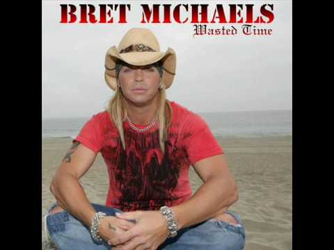 Bret Michaels - Wasted Time (NEW SONG) - YouTube
