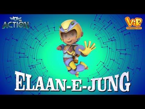 Vir The Robot Boy   Elaan - E - Jung   Action movie   3D cartoon for Kids   WowKidz Action