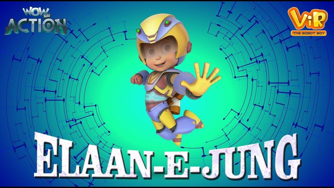 Vir The Robot Boy | Elaan - E - Jung | Action movie | 3D cartoon for Kids | WowKidz Action