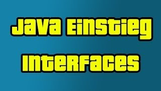 Java Einstieg 25 - Interfacen / Schnittstelle - by C&P