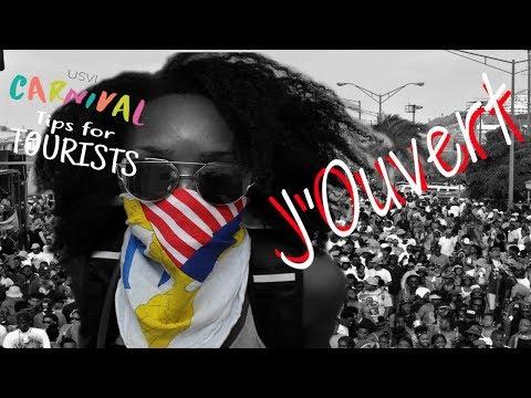 J'OUVERT   USVI Tips for Tourists - St. Thomas Carnival Edition