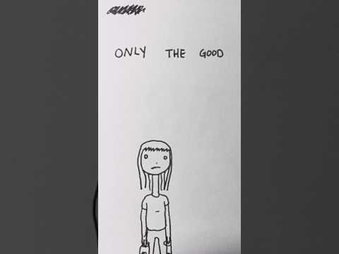 Only The Good (1st Draft of Original Short Story)