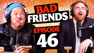 New Year, Same Bobby and Andrew | Ep 46 | Bad Friends