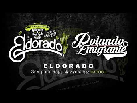 ELDORADO-GDY PODCINAJĄ SKRZYDŁA FEAT.SADOCH