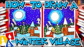 How To Draw A Winter Village