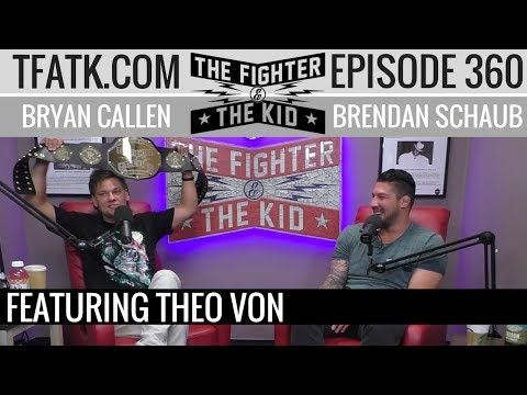 The Fighter and The Kid - Episode 360: Theo Von