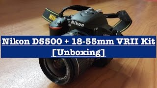 Nikon D5500 with 18-55mm VRII Lens Kit [Unboxing]