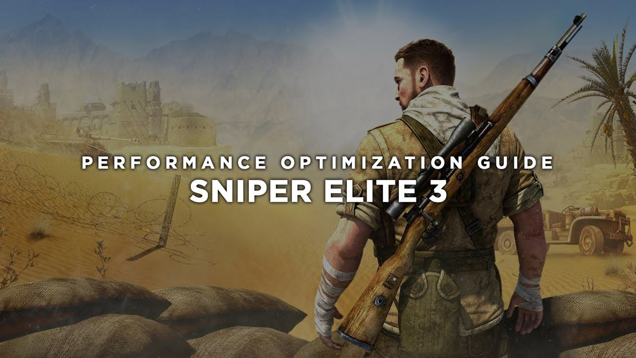 Do not start Sniper Elite 3 - what to do