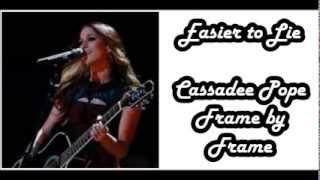 Cassadee Pope - Easier to Lie (Lyrics)