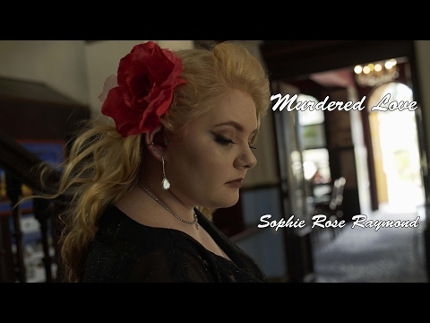 Murdered Love -  Sophie Rose Raymond