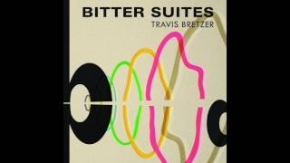 travis bretzer bitter suites full album