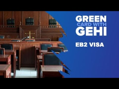 EB2 Visa - Employment based immigration green card
