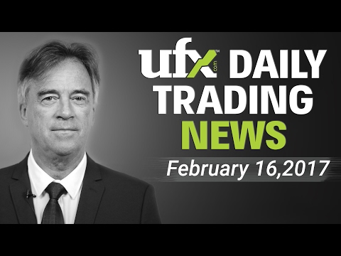 UFXDaily Forex Currency Trading News 16-February-2017