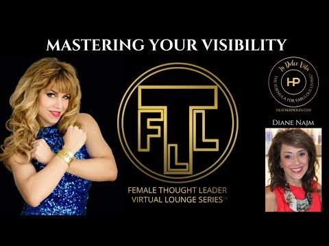 The Formula For Mastering Your Visibility: Female Thought Leader Lounge Series #140