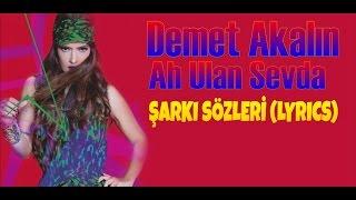 Demet Akalın - Ah Ulan Sevda (KARAOKE & LYRICS)