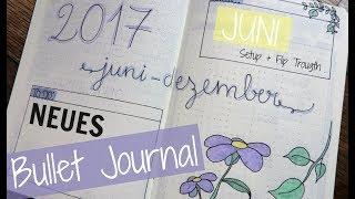 Neues Bullet Journal - Juni-Dezember Setup 2017 (deutsch) | marahonig