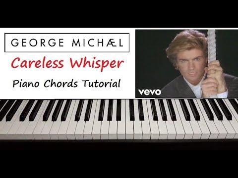George Michael - Careless Whisper Chords Tutorial