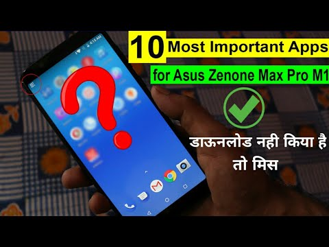 10 Most Useful Apps for Asus Zenfone Max pro M1