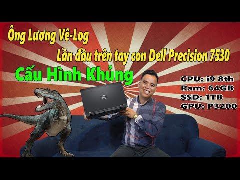 Đánh Giá Chiếc Laptop Dell Precision 7530  Đồ Hoạ Khủng Nhất Năm 2019