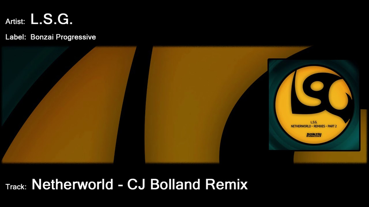 Lsg netherworld cj bolland remix youtube lsg netherworld cj bolland remix malvernweather Choice Image