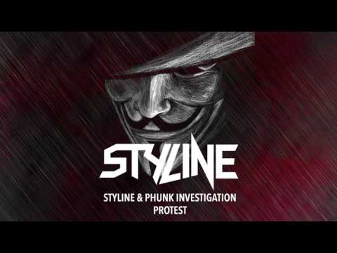 Styline & Phunk Investigation - Protest