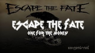 Escape The Fate - One For The Money [Lyrics Video]