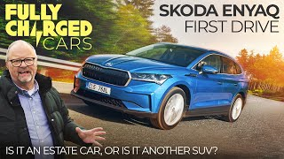 Skoda Enyaq First Drive: Is it an estate car or is it another SUV? | | Fully Charged CARS