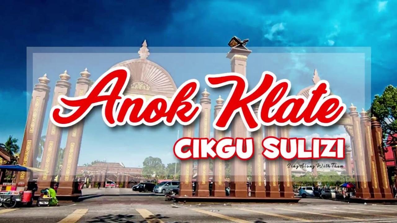 Download Cikgu Sulizi - Anok Klate