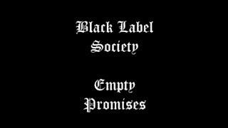 Black Label Society - Empty Promises Lyric Video